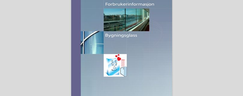 Forbrukerinformasjon Bygningsglass