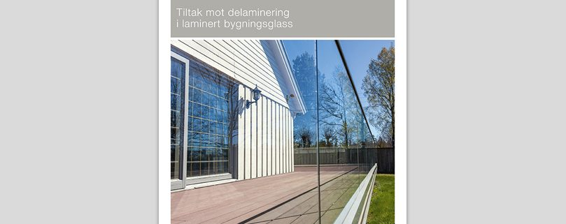 Tiltak mot delaminering i laminert bygningsglass